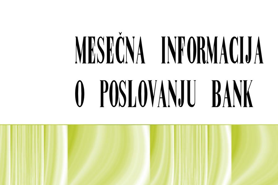 Mesečna informacija o poslovanju bank
